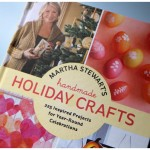 A preview inside the best projects in the New Martha Stewart's Handmade Holiday Crafts Book
