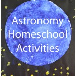 Astronomy Homeschool Activities